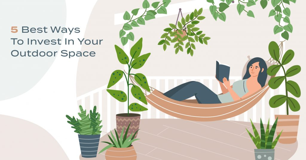 Best ways to invest in your outside space